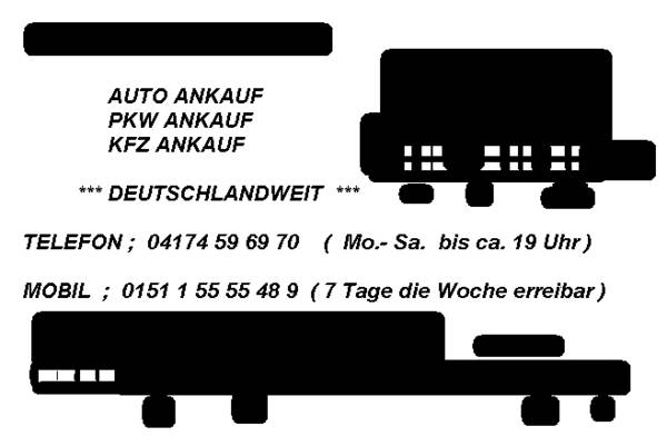 bremen autoankauf wir kaufen autos in bremen auto ankauf 0176 32 12 9 700 alles m gliche. Black Bedroom Furniture Sets. Home Design Ideas