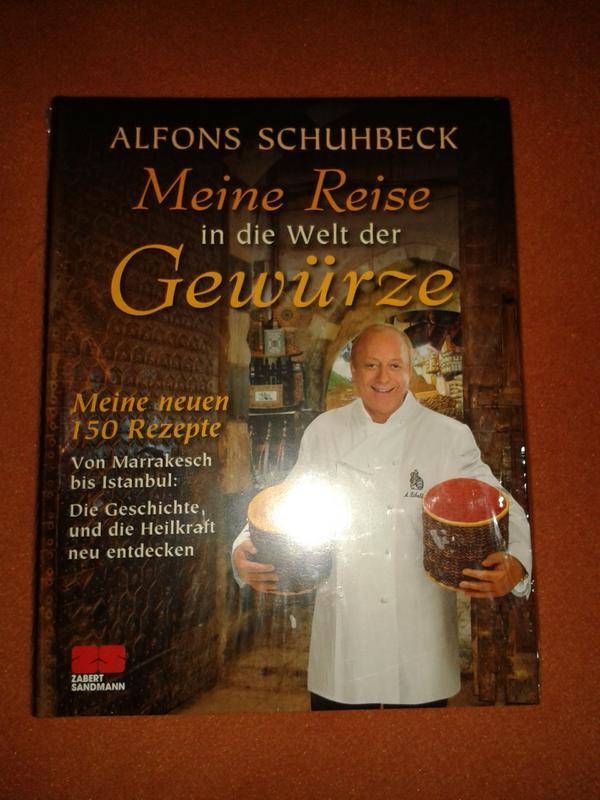 Alfons Schuhbeck Kochbuch / NEU - München Hadern - Kochbuch von Alfons Schuhbeck / NEU - noch verpackt / Meine Reise in die Welt der Gewürze - München Hadern