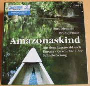 Amazonaskind - Sueli Menezes Bruni Prasske -
