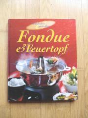 Fondue und Feuertopf /