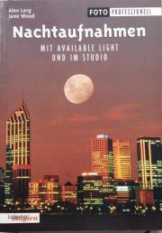 Fotobuch Nachtaufnahmen besser fotografieren