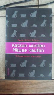 Katzen würden Mäuse kaufen - Schwarzbuch