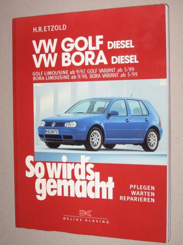 VW-Golf IV Bora Reparaturbuch So